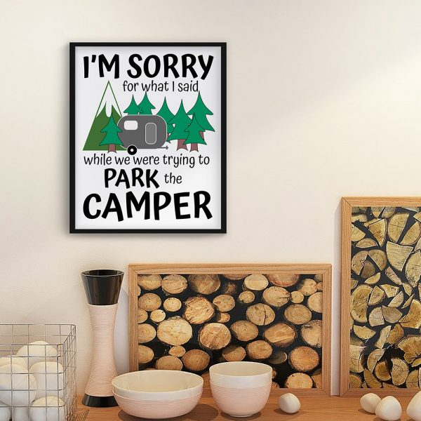 Sorry for what I said camping printable